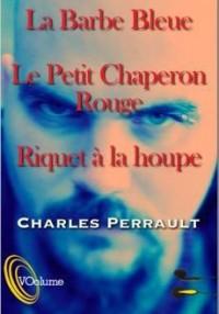 Trois Contes de Perrault