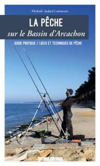 LA PECHE SUR LE BASSIN D'ARCACHON