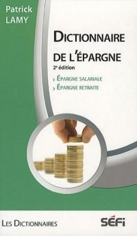Dictionnaire de l'épargne : Epargne salariale, Epargne retraite