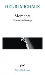 Moments: Traversées du temps [Poche]