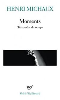Moments: Traversées du temps