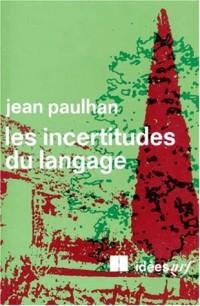 Les incertitudes du langage