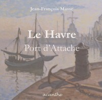 Le Havre, port d'attache