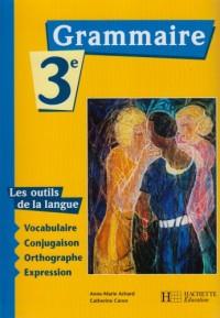 Les Outils de la langue : Grammaire, 3e (Manuel)
