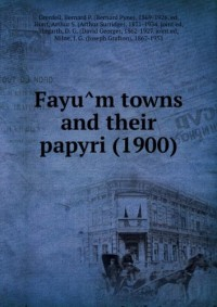 FayuÌ'm towns and their papyri (1900)