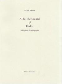 Alde, Renouard & Didot : Bibliophilie & bibliographie
