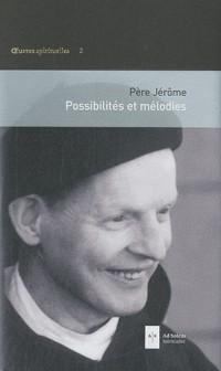 Possibilites et Melodies
