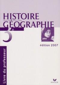 Histoire géographie 3e. : Livre du professeur
