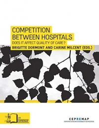 Competition between hospitals : Does it Endanger Quality of Care ?