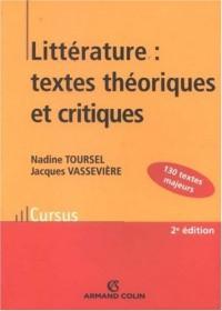 Littérature : textes théoriques et critiques : 130 Textes d'écrivains et de critiques classés et commentés