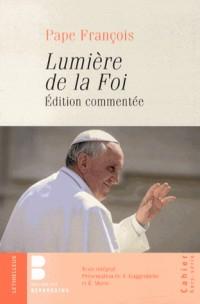 Lumière de la foi: Première lettre encyclique