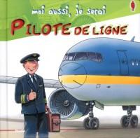 Moi aussi je serai Pilote de ligne