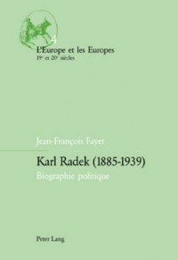 Karl Radek (1885-1939): Biographie Politique
