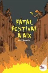 Fatal festival à Aix [Poche]