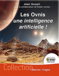 Ovnis : une intelligence artificielle ! (les)