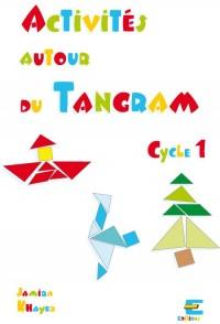 Activites Autour du Tangram Cycle 1