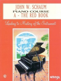 John W Schaum: Piano Course A - The Red Book - Partitions