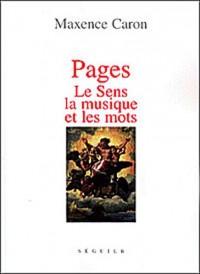 Pages : Le Sens, la musique et les mots