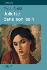 Juliette dans son bain [Gros caractères]