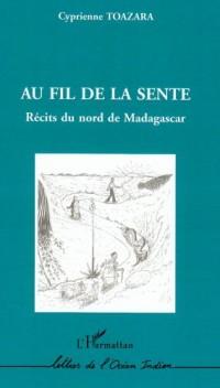 Au fil de de la sente : Récits du nord de Madagascar