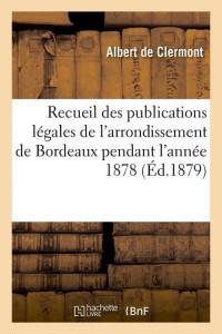 Recueil des publications bordeaux  ed 1879
