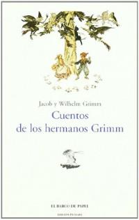 Cuentos de los Hermanos Grimm/Tales of the Brothers Grimm