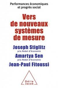 Vers de nouveaux systèmes de mesure: Performances économiques et progrès social