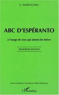 Abc d'esperanto à l'usage de ceux qui aiment les lettres