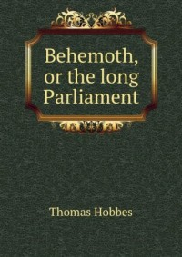 Behemoth; or, The Long Parliament (1889)