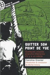 Quitter son point de vue : Quelques utopies anarcho-littéraires d'il y a un siècle