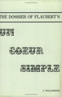 The dossier of Flaubert's 'Un coeur simple'
