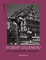 Robert Doisneau: Un voyage en Alsace, 1945