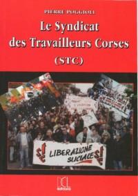 Syndicat des Travailleurs Corses (le) (Stc)