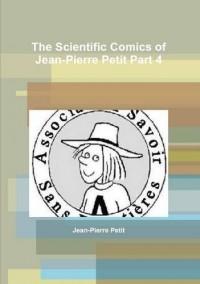 The Scientific Comics of Jean-Pierre Petit Part 4