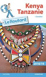 Guide du Routard Kenya Tanzanie 2018/19 : (+ Zanzibar) [Ebook - Kindle]