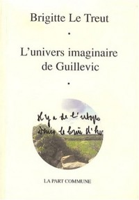 L'Univers imaginaire de Guillevic