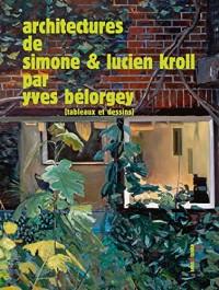 Architectures de Simone & Lucien Kroll