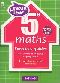 Tu peux le faire : Maths, 5e - 12-13 ans