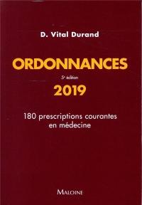 Ordonnances : 180 prescriptions courantes en médecine