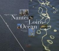 Nantes entre Loire et océan