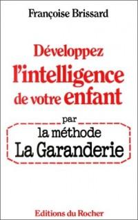 Développez l'intelligence de votre enfant par la méthode La Garanderie