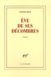 Eve de ses décombres (Prix des cinq continents de la Francophonie 2006)