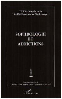 Sophrologie et addictions : XXXXe Congrès de la Société Française de Sophrologie