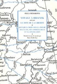 Voyage à Briansk suivi par Le don de la liberté & Quelques mots sur la poésie, sur sa fin, son commencement et sa continuation