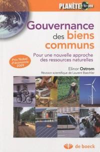La gouvernance des biens communs : Pour une nouvelle approche des ressources naturelles