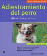 Adiestramiento Del Perro Divertido Y Eficaz / Educating Your Dog With Love and Understanding