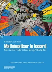 Mathematiser le Hasard