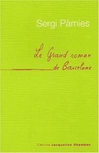 Le grand roman de Barcelone