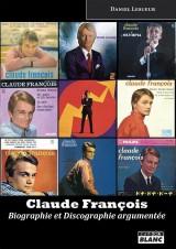 Claude François biographie & discographie argumentée