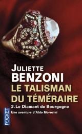 Le talisman du téméraire - tome 2 : Le diamant de Bourgogne [Poche]